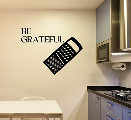 Kitchen Wall Decor Cheese Grater - Be Grateful - Fun Vinyl Decal For Home Decoration - Chef Gifts
