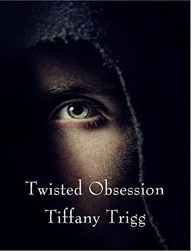 Twisted Obsession by [Trigg, Tiffany]