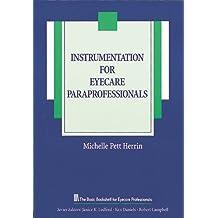 Instrumentation for Eyecare Paraprofessionals