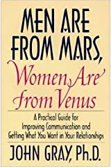 Men Are from Mars, Women Are from Venus: A Practical Guide for Improving Communication and Getting What You Want in Your Relationships Hardcover