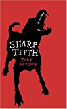 Sharp Teeth: A Novel
