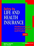 Intro to Life and Health Insurance, Nicholas L. Desoutter and Jena L. Kennedy, 1579740006