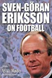 img - for Sven-Goran Eriksson on Football book / textbook / text book