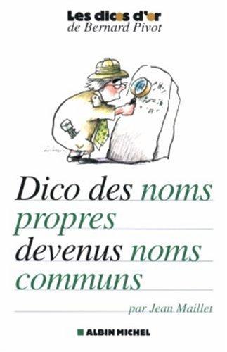 F.r.e.e Dictionnaire des noms propres devenus noms communs (French Edition) [P.D.F]