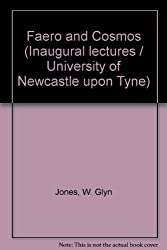 Faero and Cosmos (Inaugural lectures / University of Newcastle upon Tyne)