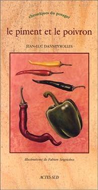Le piment et le poivron par Jean-Luc Danneyrolles