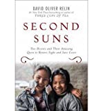 img - for BY Relin, David Oliver ( Author ) [{ Second Suns: Two Doctors and Their Amazing Quest to Restore Sight and Save Lives By Relin, David Oliver ( Author ) Jun - 18- 2013 ( Hardcover ) } ] book / textbook / text book