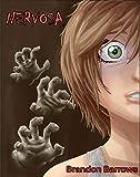 Nervosa: A Cellphone Novel