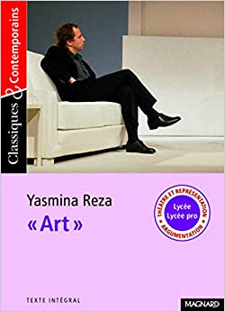 « Art » (Français) Poche – 19 avril 2010 Yasmina Reza PDF