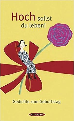 Hoch Sollst Du Leben 9783836302043 Amazoncom Books