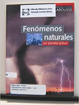 Book Fenomenos naturales / Natural Phenomenons: Un Planeta Activo / An Active Planet