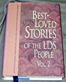 Best-Loved Stories of the LDS People, Jack M. Lyon and Linda Ririe Gundry, 1573455741