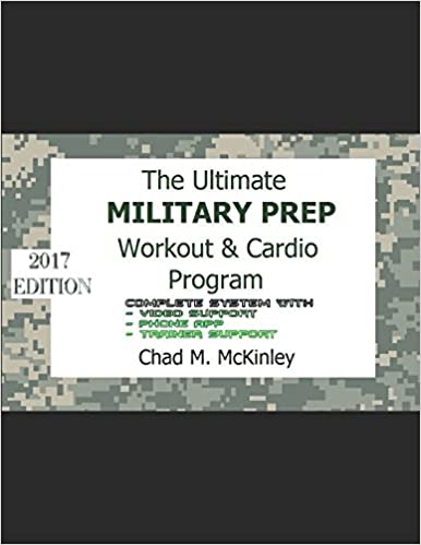 The Ultimate Military Prep Workout & Cardio Program: How to