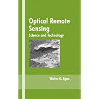 Optical Remote Sensing: Science and Technology (Optical Science and Engineering, Band 84)