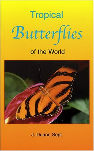 Tropical Butterflies of the World