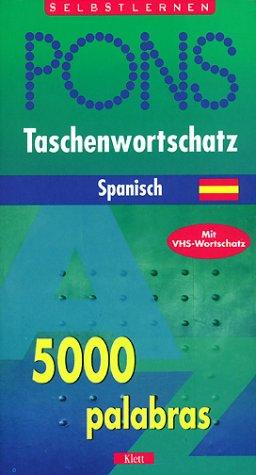 PONS Taschenwortschatz Spanisch: Spanisch-Deutsch /Deutsch-Spanisch