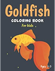 GOLDFISH Coloring Book For kids: Funny GOLDFISH Coloring Book, GOLDFISH gift idea for children. Great Gift for Boys, Girls & Toddlers. Children Who Love GOLDFISH Coloring book