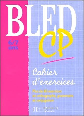Livre gratuits en ligne Cahier Bled, CP pdf