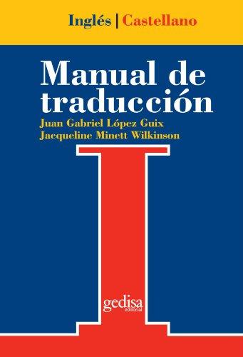 Descargar Libro Manual De Traducción Inglés-castellano Juan Gabriel López Guix