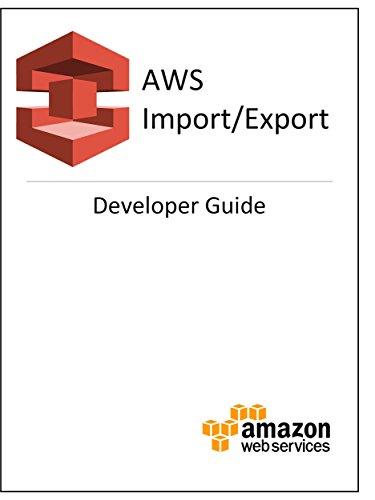 AWS Import/Export Developer Guide