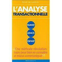 ANALYSE TRANSACTIONNELLE (L')