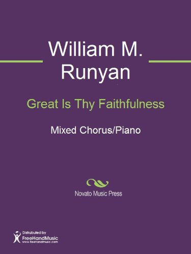Amazon.com: Great Is Thy Faithfulness eBook: William M. Runyan ...