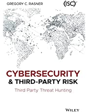 Cybersecurity and Third-Party Risk: Third Party Threat Hunting