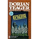 Eviction by Death, Dorian Yeager, 0312098030