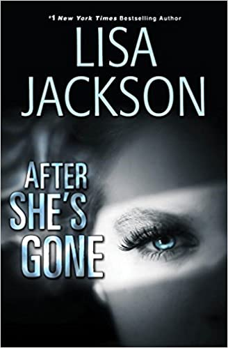 After Shes Gone (West Coast): Amazon.es: Lisa Jackson: Libros en idiomas extranjeros