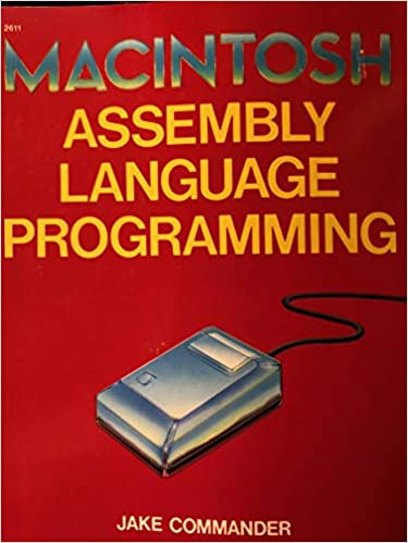 Macintosh Assembly Language Programming: Jake Commander