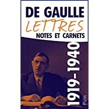 Lettres, notes et carnets, tome 2 : 1919-1940 (French Edition)