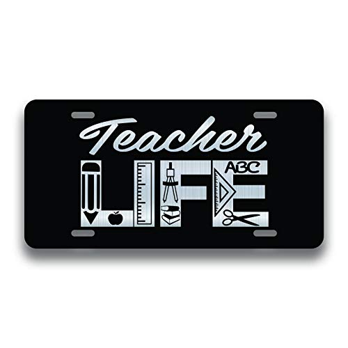 JMM Industries Teacher Life Vanity Novelty License Plate Tag Metal Car Truck 6-Inches by 12-Inches Etched Metal UV Resistant Teaching ELP154 (Best Universities For Student Life)