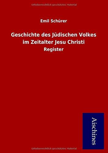 Geschichte des Jüdischen Volkes im Zeitalter Jesu Christi: Register