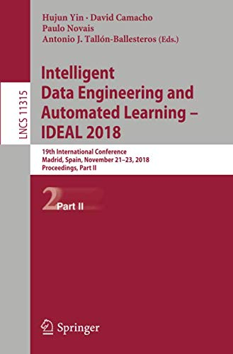 Intelligent Data Engineering and Automated Learning - IDEAL 2018: 19th International Conference,  Madrid, Spain, November 21-23, 2018, Proceedings, Part II (Lecture Notes in Computer Science)