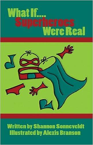 Mobile ebook jar kostenloser Download What If...Superheroes Were Real by Shannon Sonneveldt auf Deutsch PDF DJVU