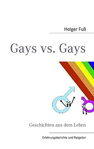 Gays vs. Gays: Geschichten aus dem Leben