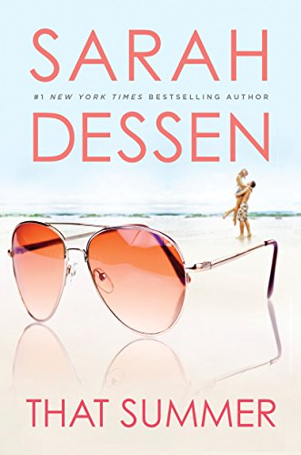 That Summer by [Dessen, Sarah]