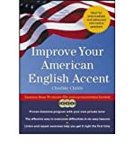 img - for [(Improve Your American English Accent: Overcoming Major Obstacles to Understanding)] [Author: Charles Childs] published on (January, 2004) book / textbook / text book
