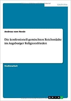 Die konfessionell gemischten Reichsstädte im Augsburger Religionsfrieden