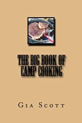 The Big Book of Camp Cooking