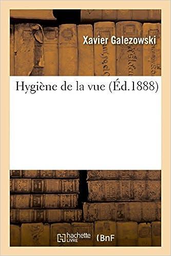 Un livre pdf à télécharger gratuitement Hygiène de la vue PDF DJVU FB2