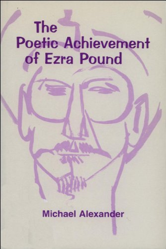The Poetic Achievement of Ezra Pound: New in paperback (Islamic Surveys; 6)