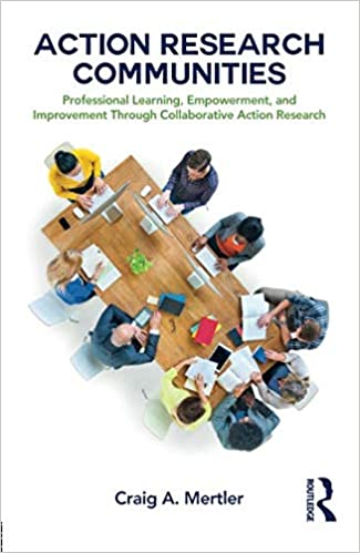 and Improvement Through Collaborative Action Research Action Research Communities Professional Learning Empowerment