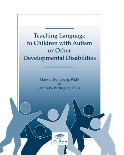 Teaching Language to Children With Autism or Other Developmental Disabilities by Brand: AVB Press