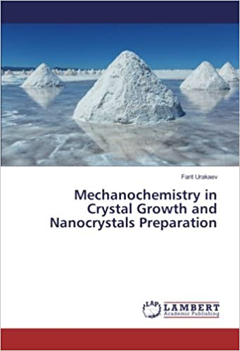 Mechanochemistry in Crystal Growth and Nanocrystals Preparation