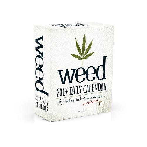 Read Online Weed 2017 Daily Calendar: 365 More Things You Didn't Know (or Remember) about Cannabis pdf