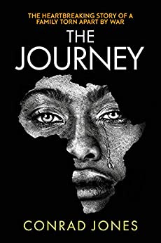 The Journey: an unputdownable thriller. Absolutely gripping by [Jones, Conrad]