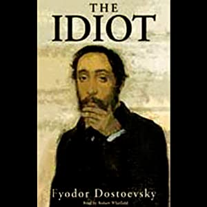 The Idiot [Blackstone] Hörbuch