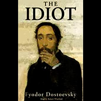 Image result for Dostoevsky's Idiot: