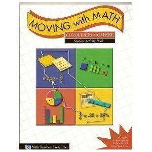 Moving with Math Student Activity Book (Conquering the CAHSEE A Complete Program)
